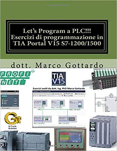 Esercizi di PLC Marco Gottardo 2018